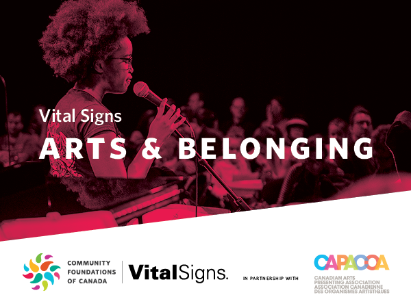 Vital Signs: Arts and Belonging