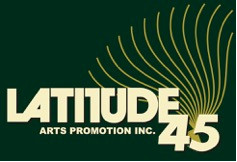 Latitude 45 Arts Promotion
